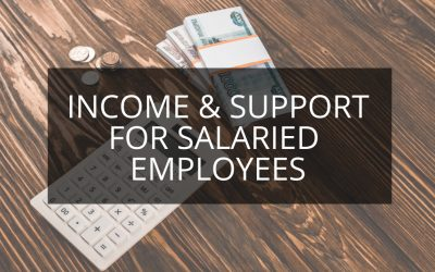 Income and Support for Salaried Employees